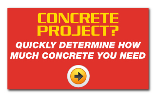 Concrete Project? Quickly determine how much concrete you need